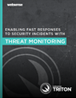 Enabling Fast Responses to Security Incidents With Threat Monitoring
