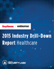 2015 Industry Drill-Down Report - Healthcare